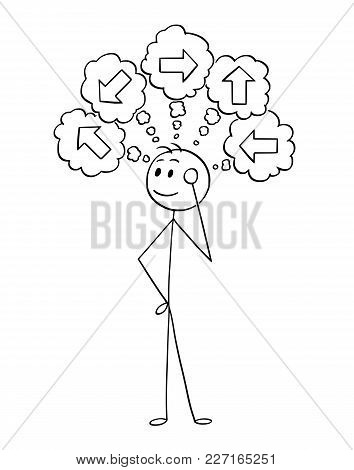 Cartoon Stick Man Drawing Conceptual Illustration Of Businessman Thinking About What Direction To Ch