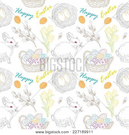 Seamless Pattern With Flowers, Bunnies, And Easter Eggs. Vector Hand Drawn Illustration Background.