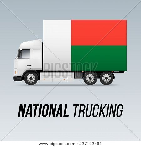 Symbol Of National Delivery Truck With Flag Of Madagascar. National Trucking Icon And Malagasy Flag