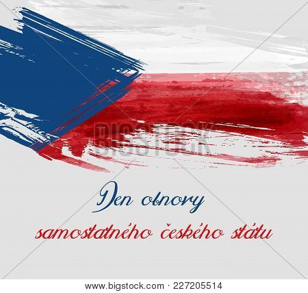 Holiday Background With Watercolor Imitation Flag Of Czech Republic. Restoration Day Of The Independ