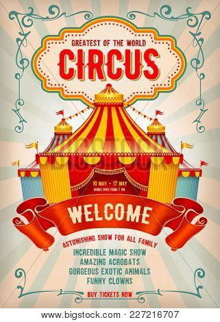 Vintage Circus Advertising Poster Or Flyer With Big Circus Marquee. Elegant Title, Retro Background