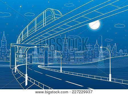 Monorail Railway. Illuminated Highway. Transportation Illustration. Skyline Modern City At Backgroun