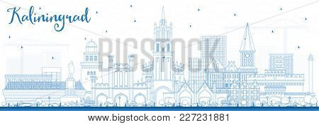 Outline Kaliningrad Russia City Skyline with Blue Buildings. Business Travel and Tourism Concept with Historic Architecture. Kaliningrad Cityscape with Landmarks.