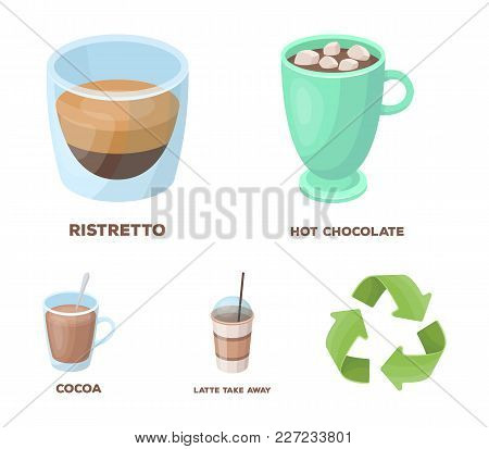 Ristretto, Hot Chocolate, Latte Take-away.different Types Of Coffee Set Collection Icons In Cartoon