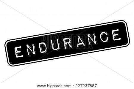 Endurance Stamp. Typographic Label, Stamp Or Logo