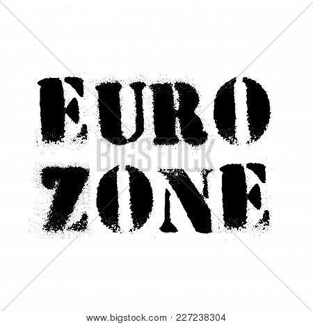 Euro Zone Stamp. Typographic Label, Stamp Or Logo