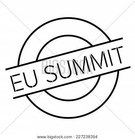 Eu Summit Stamp. Typographic Label, Stamp Or Logo