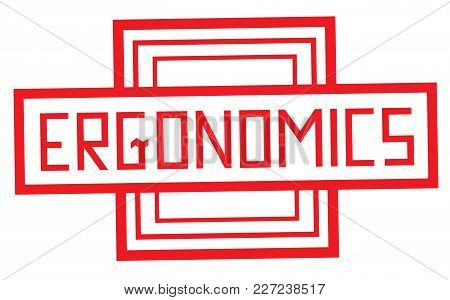 Ergonomics Stamp. Typographic Label, Stamp Or Logo