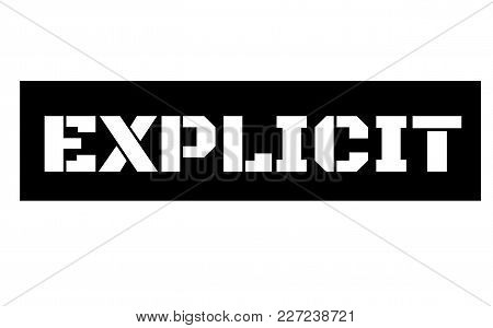 Explicit Stamp. Typographic Label, Stamp Or Logo