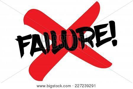 Failure Stamp. Typographic Label, Stamp Or Logo