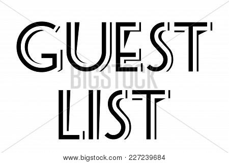 Guest List Typographic Stamp. Typographic Sign, Badge Or Logo.