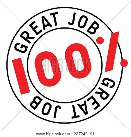 Great Job Stamp. Typographic Sign, Stamp Or Logo