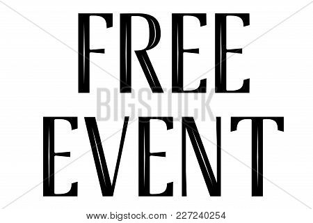 Free Event Stamp. Typographic Sign, Stamp Or Logo