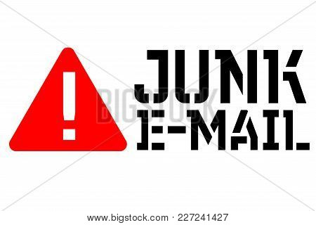 Junk Email Typographic Stamp. Typographic Sign, Badge Or Logo.
