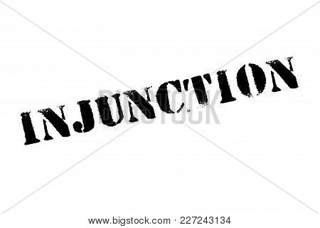 Injunction Typographic Stamp. Typographic Sign, Badge Or Logo