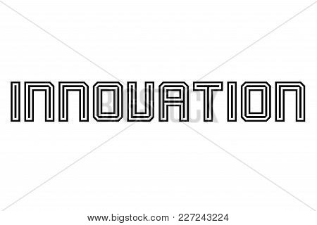 Innovation Typographic Stamp. Typographic Sign, Badge Or Logo