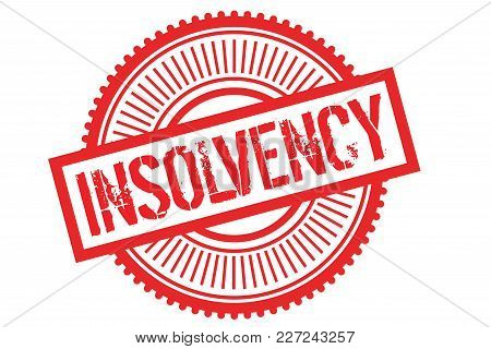 Insolvency Typographic Stamp. Typographic Sign, Badge Or Logo