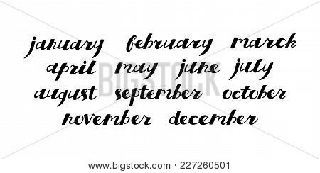 Set Of Months Of The Year. Handlettering Isolated On White.