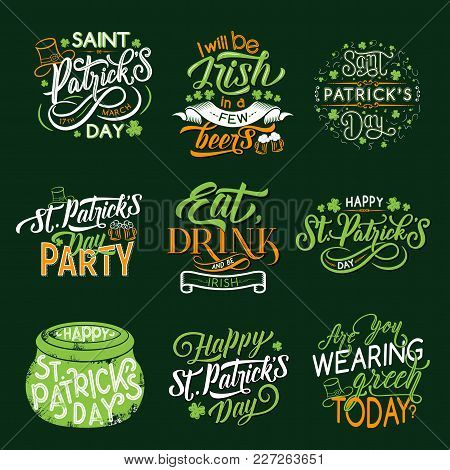 Happy Saint Patrick Day Greeting Lettering For Irish Holiday Badge Set. Green Leaf Of Clover And Sha