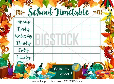 School Daily Timetable Or Lesson Schedule Of School Bag And School Stationery Book Or Copybook And M