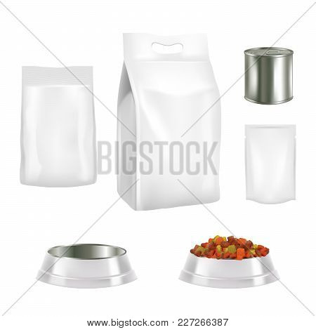 Vector Set Of Dog Food Pack Templates. Pet Food White Blank Paper Or Foil Bag, Doy-pack Plastic Bag,