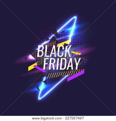 Black Friday Banner. Original Poster For Discount. Geometric Shapes And Neon Glow Against A Dark Bac