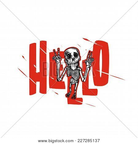 Joyful Skeleton On White Background With Red Typography Vector Illustration Design.