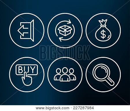 Set Of Money Bag, Buying And Return Parcel Icons. Sign Out, Group And Research Signs. Usd Currency,