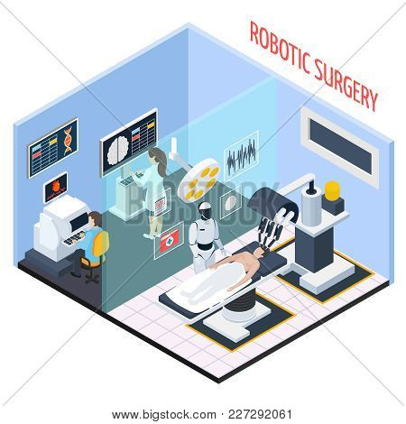 Robotic Surgery Composition With Technology And People Symbols Isometric Vector Illustration