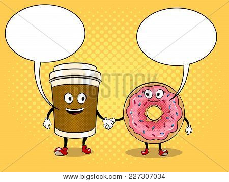 Cartoon Coffee And Donut Holding Hands Pop Art Retro Vector Illustration. Cartoon Character. Text Bu