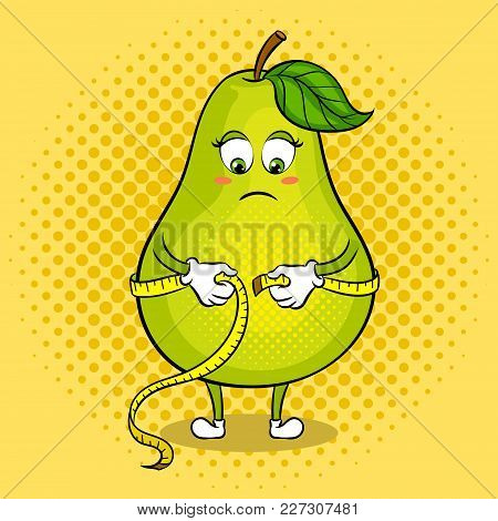 Thick Pear Measuring Waist With Tape Pop Art Retro Vector Illustration. Cartoon Food Character. Colo
