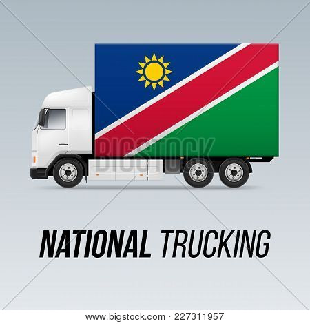 Symbol Of National Delivery Truck With Flag Of Namibia. National Trucking Icon And Namibian Flag