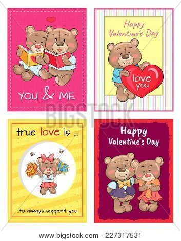 Happy Valentines Day To You And Me, True Love Is Always Support, Lovely Teddy Girl In Cheerleading U