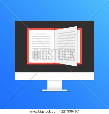 E-book. Online Library. Computer With Open Book On Screen. Modern Flat Design Graphic Elements. Vect