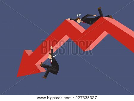 Two Cartoon Businessmen Struggling To Hang On A Red Bold Arrow Depicting A Downward Trend. Creative