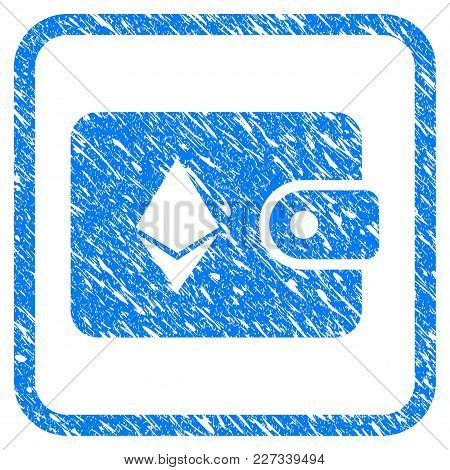 Ethereum Billfold Rubber Seal Stamp Imitation. Icon Vector Symbol With Grunge Design And Dust Textur