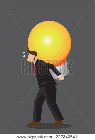 Cartoon Businessman Carries A Giant Light Bulb On His Back, Feeling Tired And Stressed. Creative Vec