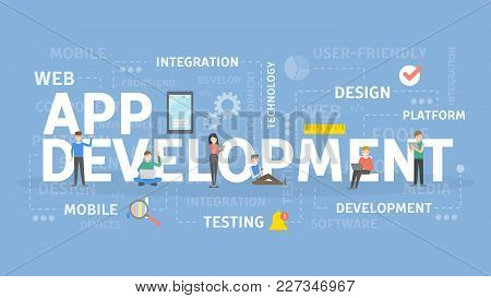 App Development Concept Illustration. Idea Of Creating And Programming Applications.