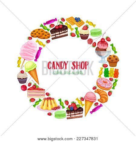 Vector Round Frame Banner Confectionery And Sweets Icons. Donut And Cotton Candy, Muffin, Waffles, B