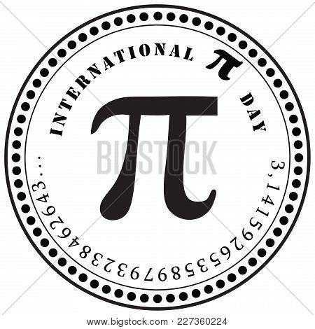 International Pi Day. Mathematical Constant Number. Stamp Imprint
