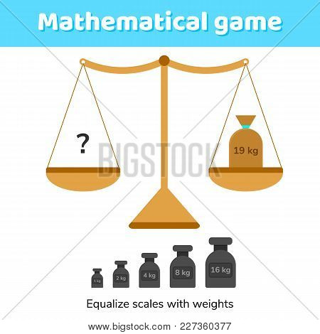 Vector Illustration. Math Game For Kids Of School And Preschool Age. Scales And Weights.