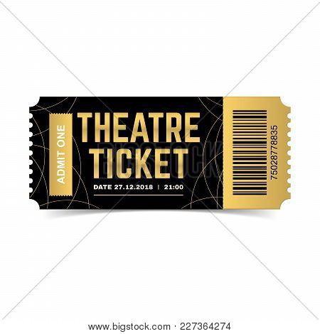 Vector Black And Gold Theatre Ticket Isolated On White Background. Luxury Design Template. Icon Pict