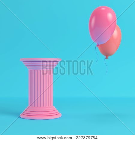 Pink Ancient Pillar With Two Flying Balloons On Bright Blue Background In Pastel Colors. Minimalism