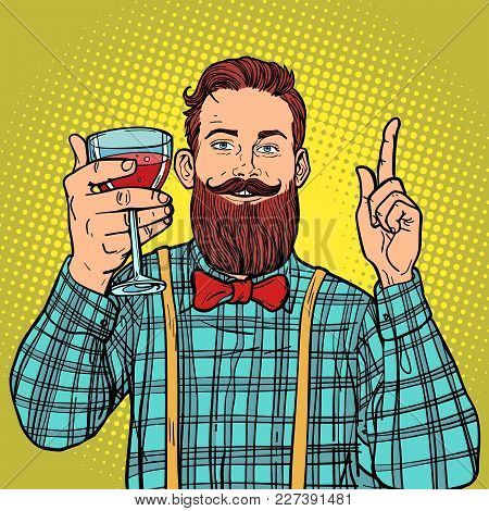 Hipster With A Glass Of Red Wine. Comic Book Cartoon Pop Art Retro Vector Illustration