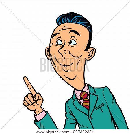 Attentive Interested Curious Businessman Points Finger Gesture. Comic Book Cartoon Pop Art Retro Vec