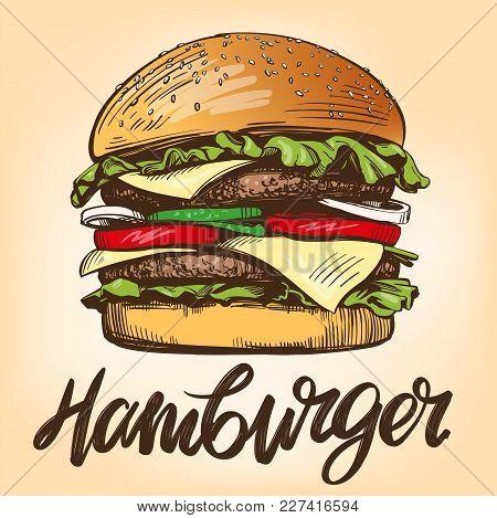 Big Burger, Hamburger Hand Drawn Vector Illustration Sketch Retro Style.