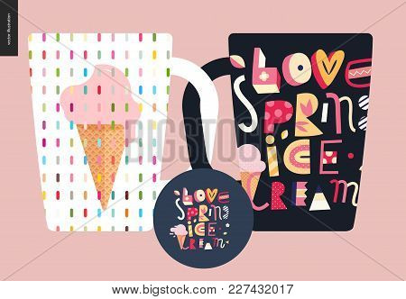 Love Spring Ice Cream Lettering And Ice Cream Cone On The Cups