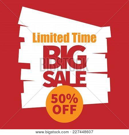 Banner Limited Time Big Sale 50% Off Vector Image