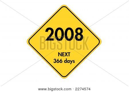 New Year 2008 Road Sign
