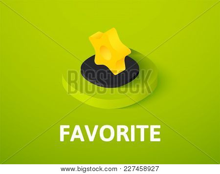 Favorite Icon, Vector Symbol In Flat Isometric Style Isolated On Color Background